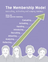 Omslag - The Membership Model : Recruiting, Activating and keeping members