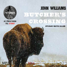 Butcher's crossing av John Williams (Lydbok MP3-CD)