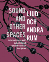 Omslag - Ljud och andra rum / sound and other spaces