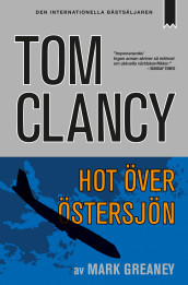 Hot över Östersjön av Tom Clancy og Mark Greaney (Heftet)