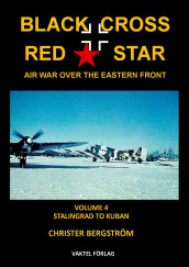 Black Cross Red Star -- Air War Over the Eastern Front av Christer Bergstrom (Innbundet)