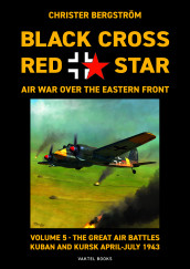 Black Cross Red Star Air War Over the Eastern Front av Christer Bergstrom (Innbundet)