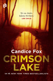 Crimson Lake av Candice Fox (Innbundet)