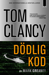 Dödlig kod av Tom Clancy og Mark Greaney (Innbundet)