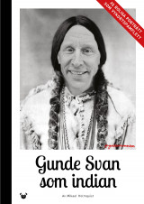 Omslag - Gunde Svan som indian