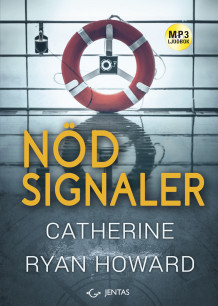 Nödsignaler av Catherine Ryan Howard (Lydbok MP3-CD)