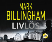 Livlös av Mark Billingham (Lydbok-CD)