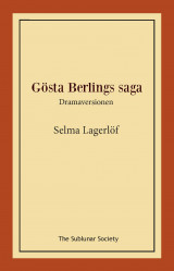 Omslag - Gösta Berlings saga : dramaversionen