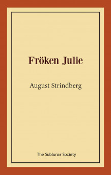 Fröken Julie av August Strindberg (Heftet)