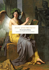 Past and present : to learn from history av Erica Benner, John Bew, Phillip Bobbitt, Vernon Bogdanor, Michael Burleigh, Christopher Coker, Jonathan Fenby, Niall Ferguson, Janne Haaland Matlary, Cory J Clark, Josef Joffe, Rob Johnson, Elisabeth Kendall, Iain Martin, Rana Mitter, Andrew Monaghan, Fraser Nelson, Gudrun Persson, Peter Ricketts og Brendan Simms (Innbundet)