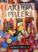 Farliga piller : ungdomsroman