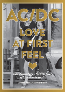 AC/DC Love at First Feel av Anders Hedman, Mats Larsson og Mark Evans (Innbundet)