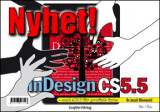 Omslag - Adobe InDesign CS5.5 med ABC för grafisk form/DVD (Win & Mac)