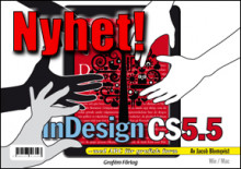 Adobe InDesign CS5.5 med ABC för grafisk form/DVD (Win & Mac) av Jacob Blomqvist (Heftet)