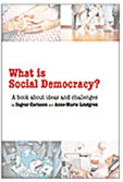 What is social democracy? : A book about ideas and challenges av Ingvar Carlsson og Anne-Marie Lindgren (Heftet)