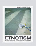 Etnotism : en essä om mångkultur, tystnad och begäret efter mening
