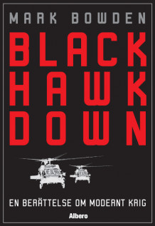 Black Hawk Down  : en berättelse om modernt krig av Mark Bowden (Innbundet)