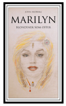 Marilyn : blondiner som offer av John Hedberg (Heftet)