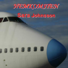 Hemkomsten av Sara Johnsson (Lydbok-CD)