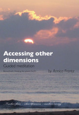 Omslag - Accessing other dimensions : guided meditation