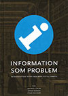 Information som problem (Innbundet)