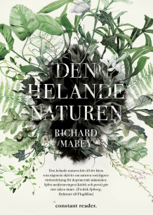 Den helande naturen av Richard Mabey (Heftet)