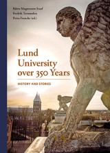 Omslag - Lund University over 350 Years – History and Stories