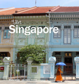 Omslag - Vårt Singapore: de bofasta turisternas favoriter