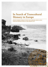 Omslag - In Search of Transcultural Memory in Europe