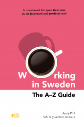 Working in Sweden : The A-Z Guide av Anne Pihl og Sofi Tegsveden Deveaux (Heftet)