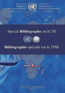 International Criminal Tribunal for Rwanda (ICTR) Special Bibliography 2015 av United Nations (Heftet)