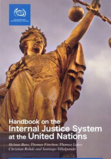 A Handbook on the Internal Justice System at the United Nations av United Nations (Heftet)
