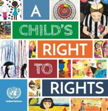 A child's right to rights av United Nations (Heftet)