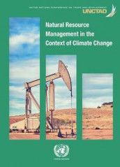 Natural resource management in the context of climate change av United Nations Conference on Trade and Development (Heftet)