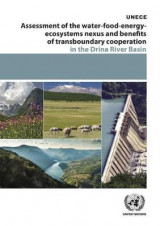 Omslag - Assessment of the Water-Food-Energy-Ecosystems Nexus and Benefits of Transboundary Cooperation in the Drina River Basin