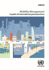 Mobility management av United Nations: Economic Commission for Europe (Heftet)