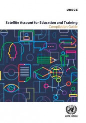 Satellite account for education and training av United Nations: Economic Commission for Europe (Heftet)