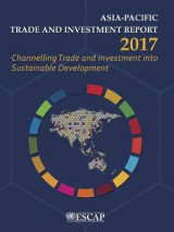 Omslag - Asia-Pacific Trade and Investment Report 2017