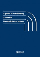 Omslag - A guide to establishing a national haemovigilance system