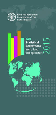 FAO Statistical Pocketbook 2015 2015 av Food and Agriculture Organization og United Nations (Heftet)