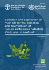 Omslag - Selection and Application of Methods for the Detection and Enumeration of Human-Pathogenic Halophilic Vibrio spp. in Seafood