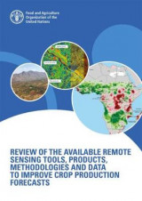Omslag - Review of the Available Remote Sensing Tools, Products, Methodologies and Data to Improve Crop Production Forecasts
