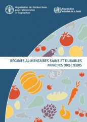 Regimes alimentaires sains et durables av Food and Agriculture Organization of the United Nations (Heftet)
