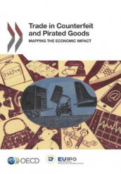 Trade in Counterfeit and Pirated Goods av European Union Intellectual Property Office og Oecd (Heftet)