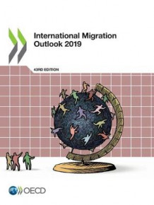 International migration outlook 2019 av Oecd (Heftet)