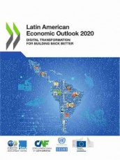 Latin American economic outlook 2020 av Organisation for Economic Co-operation and Development: Development Centre og United Nations: Economic Commission for Latin America and the Caribbean (Heftet)