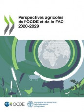 Perspectives Agricoles de l'Ocde Et de la Fao 2020-2029 av Food and Agriculture Organization of the United Nations og Oecd (Heftet)