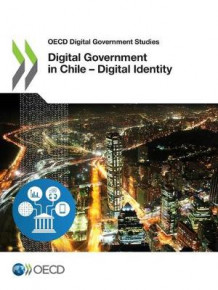 Digital government in Chile av Oecd (Heftet)