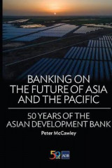 Omslag - Banking on the Future of Asia and the Pacific