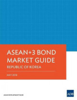 Omslag - ASEAN 3 Bond Market Guide 2018: Republic of Korea